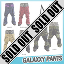 GALAXXY PANTS