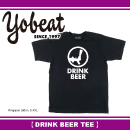 DRINK BEER TEE/BLACK